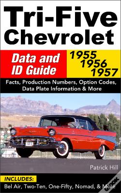 Wook.pt - Tri-Five Chevrolet Data And Id Guide