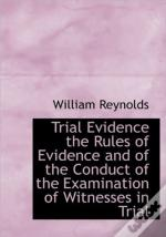Trial Evidence The Rules Of Evidence And