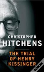 Trial Of Henry Kissinger