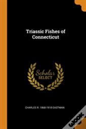 Triassic Fishes Of Connecticut
