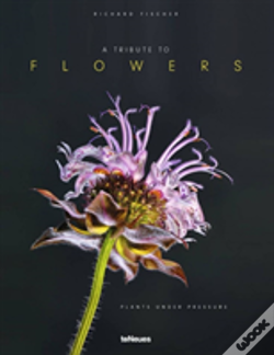 Wook.pt - Tribute To Flowers: Plants Under Pressure