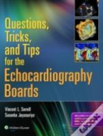 Tricks Tips Quests Echocardio Boards