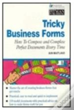 TRICKY BUSINESS FORMS