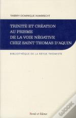 Trinite Et Creation Au Prisme De La Voie Negative St T. D'Aq