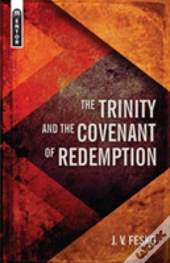 Trinity & The Covenant Of Redemption