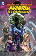 Trinity Of Sin Phantom Stranger Tp Vol 3 The Crack In Creation (The New 52)