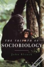 Triumph Of Sociobiology