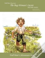 Troll Peter Discovers The Bog-Woman'S Secret And Other Stories