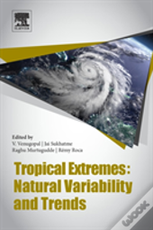 Tropical Extremes