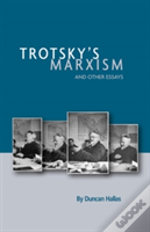 Trotskys Marxism & Other Essays