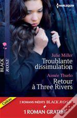 Troublante Dissimulation - Retour A Three Rivers - Passion Pour Un Prive