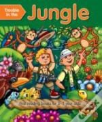 Trouble In The Jungle