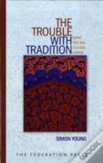 Trouble With Tradition
