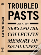 Troubled Pasts