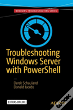 Troubleshooting Windows Server With Powershell