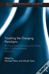 Troubling The Changing Paradigms