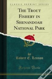Trout Fishery In Shenandoah National Park