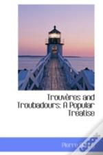 Trouveres And Troubadours
