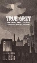 True Grit - American Prints From 1900 To 1950