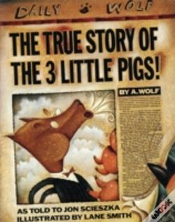 Wook.pt - True Story Of The Three Little Pigs