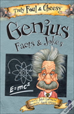 Wook.pt - Truly Foul And Cheesy Genius Jokes And Facts Book