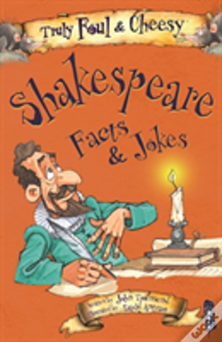Wook.pt - Truly Foul And Cheesy William Shakespeare Facts And Jokes Book