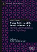 Trump, Twitter, And The American Democracy