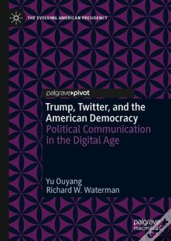 Wook.pt - Trump, Twitter, And The American Democracy