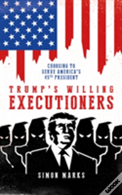 Wook.pt - Trump'S Willing Executioners