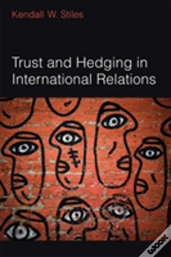 Wook.pt - Trust And Hedging In International Relations