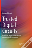 Trusted Digital Circuits