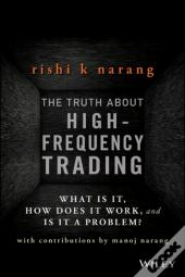 Truth About High-Frequency Trading