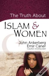 Truth About Islam And Women