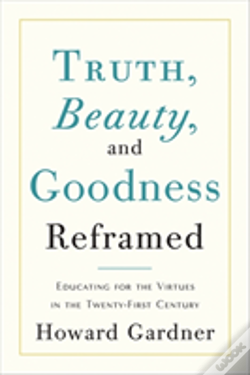 Wook.pt - Truth, Beauty, And Goodness Reframed