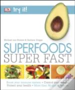 Try It! Superfood Super Fast