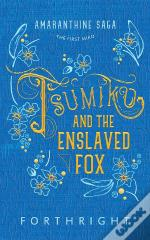 Tsumiko And The Enslaved Fox