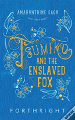 Wook.pt - Tsumiko And The Enslaved Fox