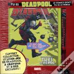 Tu Es Deadpool : Le Comics Dont Tu Es Le Heros