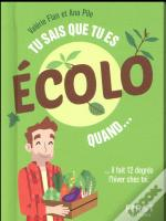 Tu Sais Que Tu Es Ecolo Quand...