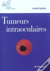 Tumeurs Intraoculaires ; Rapport Sfo 2002