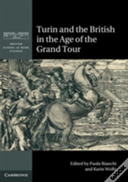 Wook.pt - Turin And The British In The Age Of The Grand Tour