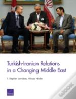 Turkish Iranian Relations In Changing