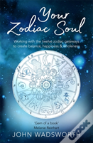 Turning The Wheel Of Your Zodiac Soul
