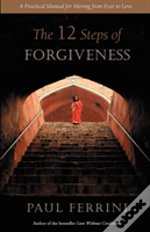 Twelve Steps Of Forgiveness