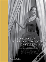 Twentieth-Century Jewelry And The Icons Of Style