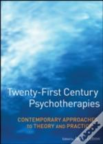 Twenty First Century Psychotherapies