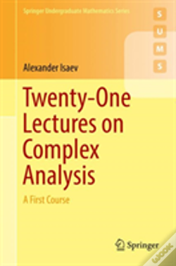Wook.pt - Twenty-One Lectures On Complex Analysis