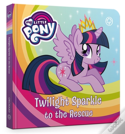 Wook.pt - Twilight Sparkle To The Rescue