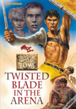 Wook.pt - Twisted Blade In The Arena: Boys Of Imperial Rome 4