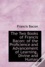 Two Books Of Francis Bacon